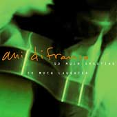 Ani DiFranco: So Much Shouting, So Much Laughter