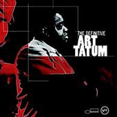 Art Tatum: The Definitive Art Tatum