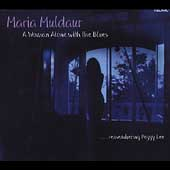 Maria Muldaur: A Woman Alone with the Blues