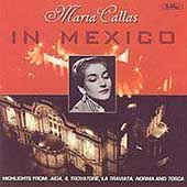 Maria Callas in Mexico