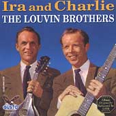 The Louvin Brothers: Ira and Charlie