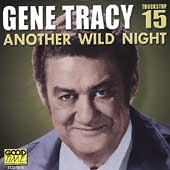 Gene Tracy: Another Wild Night