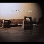 Steve Peters: From Shelter [Digipak]