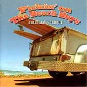 Pickin' On: Pickin' on the Beach Boys: A Bluegrass Tribute