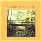 Various Artists: Sounds of Nature: Woodland Wonder