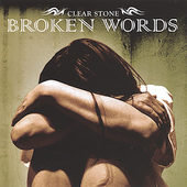 Clear Stone: Broken Words