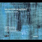 Sciarrino: Quaderno di strada / Katzameier, Wien