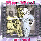 Mae West: I'm No Angel
