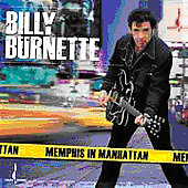 Billy Burnette: Memphis in Manhattan
