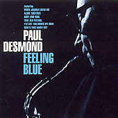 Paul Desmond: Feeling Blue