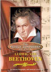 Famous Composers: Ludwig van Beethoven [DVD]