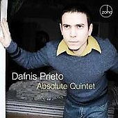 Dafnis Prieto: Absolute Quintet