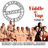 Various Artists: Hot Harmony Groups 1932-1951: Viddle De Vop, Vol. 2