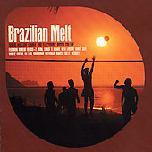 Various Artists: Brazilian Melt