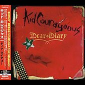 Kid Courageous: Dear Diary [Japan Bonus Tracks]