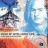 Signs of Intelligent Life - Solo Percussion / Alison Shaw