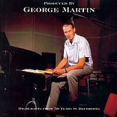 Various Artists: Produced by George Martin: Highlights of 50 Years