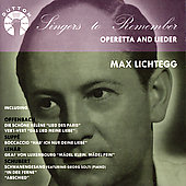 Operetta & Lieder / Max Lichtegg
