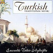 Ensemble Tahir Aydogdu: Turkish Traditional Music