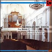 Organ Works - Mendelssohn, Widor / Guy Bovet