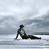 Karan Casey: Ships in the Forest