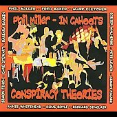In Cahoots (Phil Miller): Conspiracy Theories [Digipak]