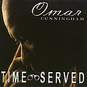 Omar Cunningham: Time Served *