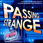 Various Artists: Passing Strange [Original Broadway Cast Recording] [PA]