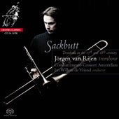 Sackbutt - The Trombone in the 17th and 18th Centuries / Van Rijen, de Vriend, et al