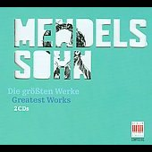 Greatest Works - Mendelssohn