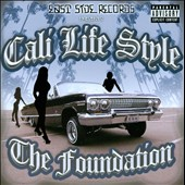 Cali Life Style: The Foundation [PA] *