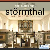 The Bach Organ of St&ouml;rmthal / William Porter