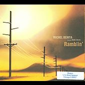 Michel Benita: Ramblin' *