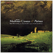 Contes & Po&egrave;mes - Nikolai Medtner / Ivanilova, Savenko, Berezovsky