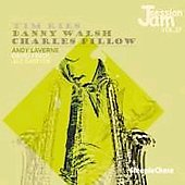 Tim Ries/Danny Walsh/Charles Pillow: Jam Session, Vol. 27