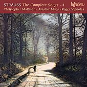 Strauss: The Complete Songs Vol 4 / Maltman, Miles, Vignoles