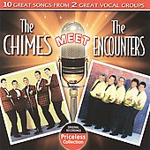 The Chimes/The Encounters: The Chimes Meet the Encounters *