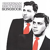 Disney/The Sherman Brothers: The Sherman Brothers Songbook