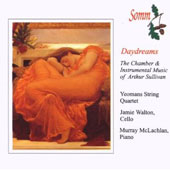 Daydreams: The Chamber and Instrumental Music of Arthur Sullivan