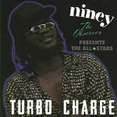 Niney the Observer: Presents the All Stars: Turbo Charge