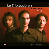 Le Trio Joubran: Randana [Digipak]