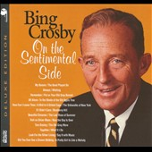 Bing Crosby: On the Sentimental Side [Digipak]