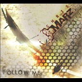 Chris Marz: Follow Me [Digipak]