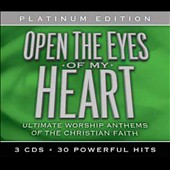 Various Artists: Open The Eyes Of My Heart: Ultimate Worship Anthems Of The Christian Faith