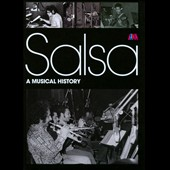 Various Artists: Salsa: A Musical History [Box]