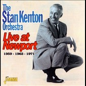 Stan Kenton: Live at Newport: 1959, 1963, 1971