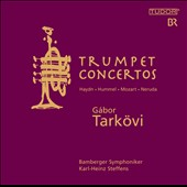 Haydn, Mozart, Neruda, Hummel: Trumpet Concertos