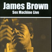 James Brown: Sex Machine Live