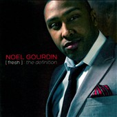 Noel Gourdin: Fresh: The Definition *