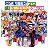 Oscar Peterson: Oscar Peterson Plays the Irving Berlin Song Book